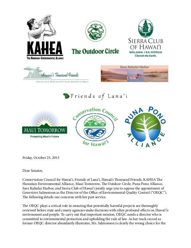 Friday, October 25, 2013 Dear Senator, Conservation Council for Hawai'i, Friends of Lana'i, Hawaii's Thousand Friends, KAH...