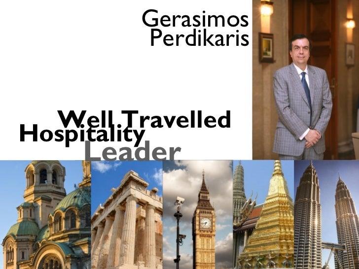Gerasimos         Perdikaris  Well TravelledHospitality    Leader