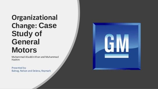 General Motors Organizational Change Case Study