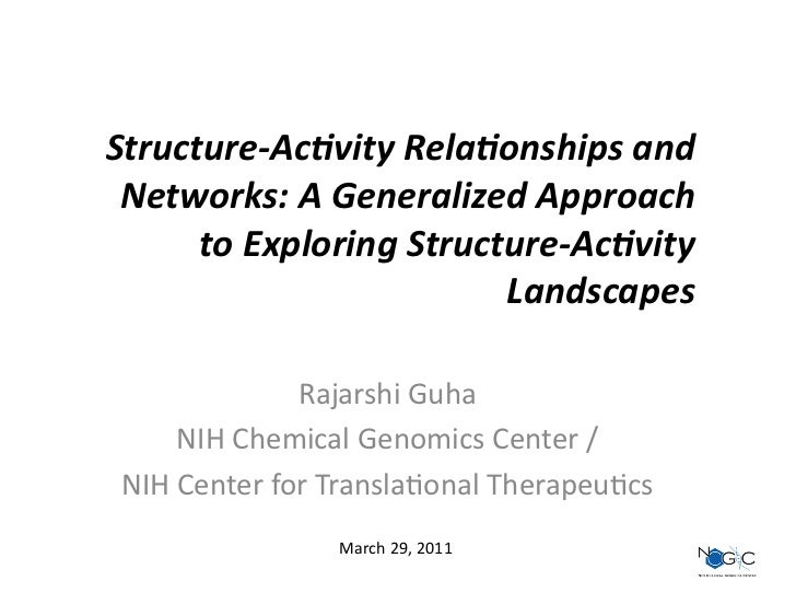 Structure-‐Ac)vity Rela)onships and  Networks: A Generalized Approach       to Exploring Structure-‐Ac...
