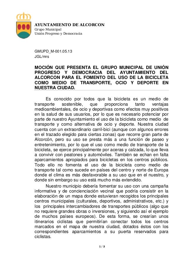 AYUNTAMIENTO DE ALCORCON Grupo Municipal Unión Progreso y Democracia  GMUPD_M-001.05.13 JGL/mrs  MOCIÓN QUE PRESENTA EL GR...