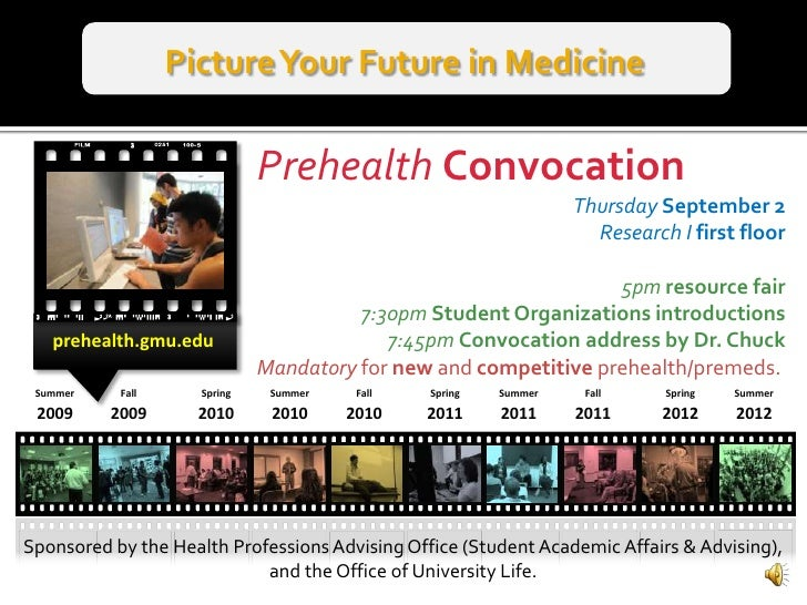 Picture Your Future in Medicine<br />PrehealthConvocation<br />Thursday September 2<br />Research I first floor<br />5pm r...