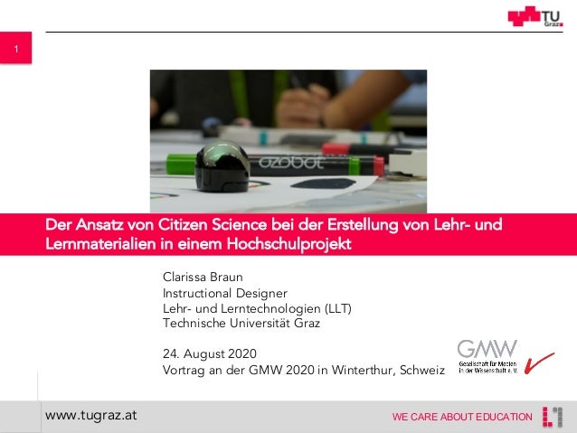1 WE CARE ABOUT EDUCATION Der Ansatz von Citizen Science bei der Erstellung von Lehr- und Lernmaterialien in einem Hochsch...