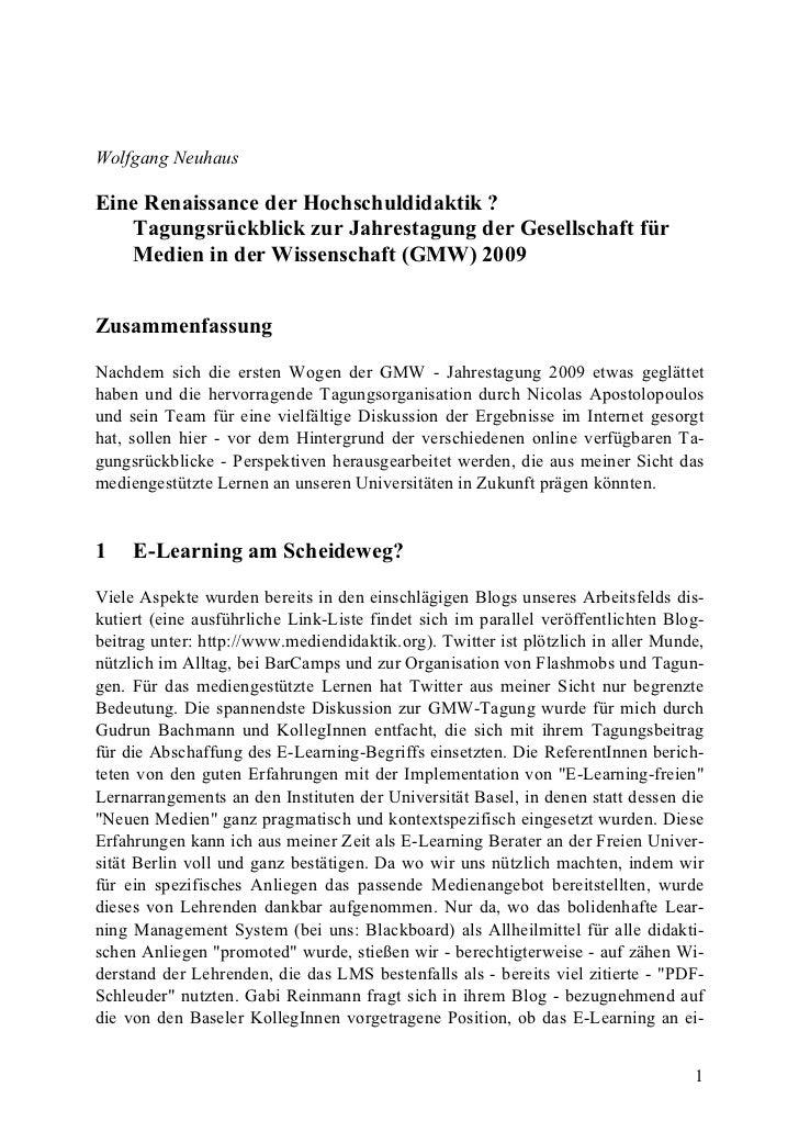 Wolfgang Neuhaus  Eine Renaissance der Hochschuldidaktik ?    Tagungsrückblick zur Jahrestagung der Gesellschaft für    Me...