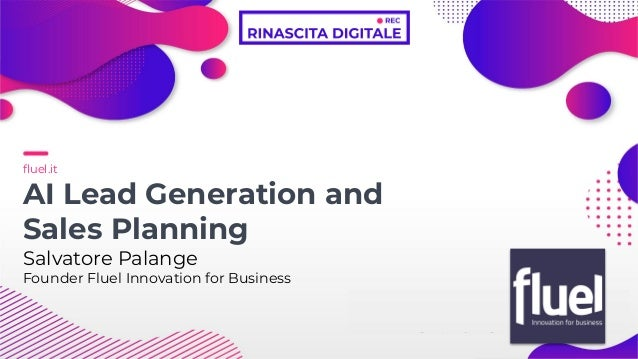 fluel.it AI Lead Generation and Sales Planning Salvatore Palange Founder Fluel Innovation for Business