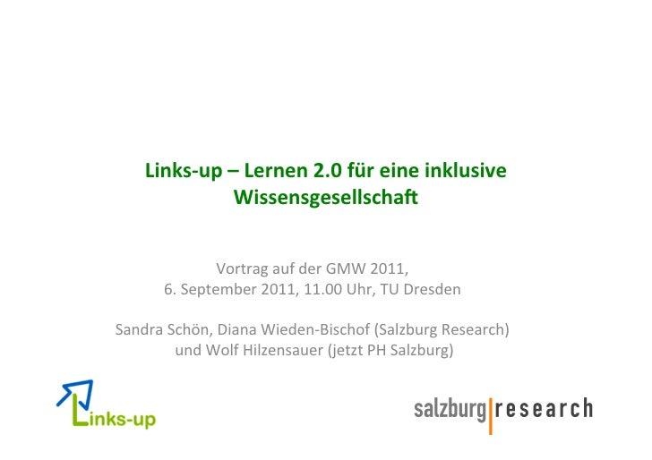 Links-‐up – Lernen 2.0 für eine inklusive                    Wissensgesellscha9                          ...
