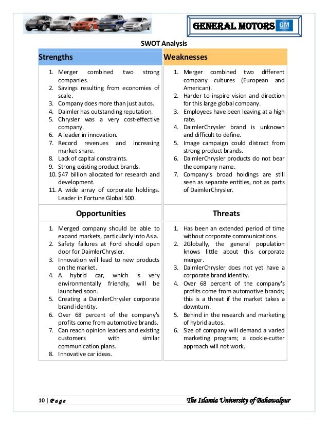 gm swot General motors swot analysis autor: jon • october 26, 2013 • case study • 630 words (3 pages) general motors mission and vision is to design, build and sell vehicles that everyone will love and.
