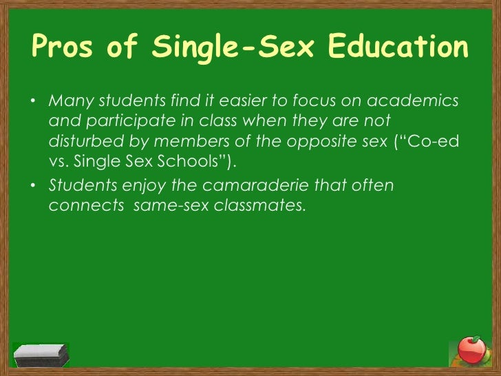 Join told cons about single sex classes with you