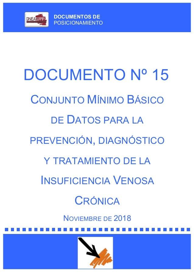 DOCUMENTOS DE POSICIONAMIENTO DOCUMENTO Nº 15 CONJUNTO MÍNIMO BÁSICO DE DATOS PARA LA PREVENCIÓN, DIAGNÓSTICO Y TRATAMIENT...