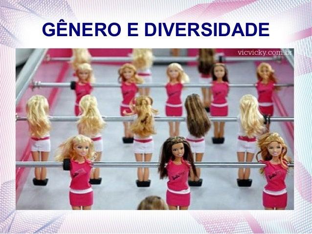 GÊNERO E DIVERSIDADE