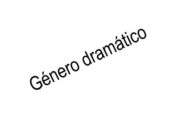 Género dramático<br />