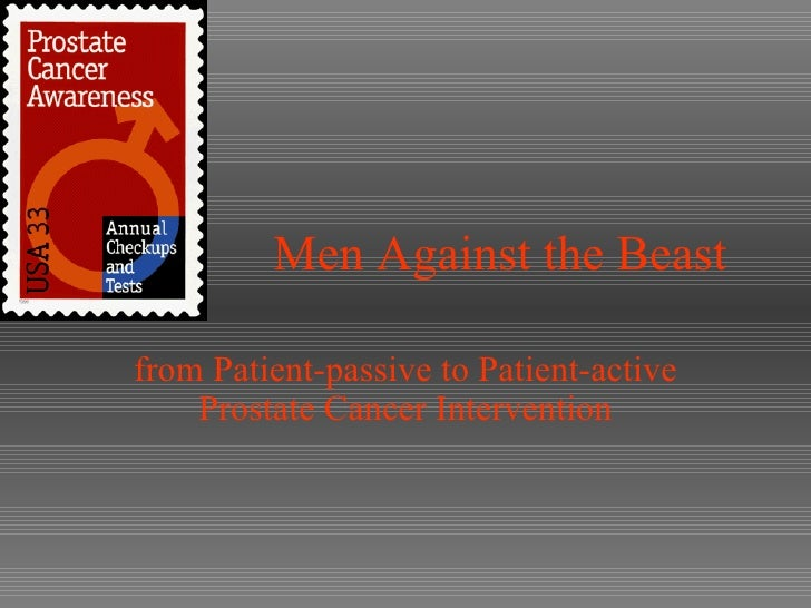 Men Against the Beast from Patient-passive to Patient-active Prostate Cancer Intervention