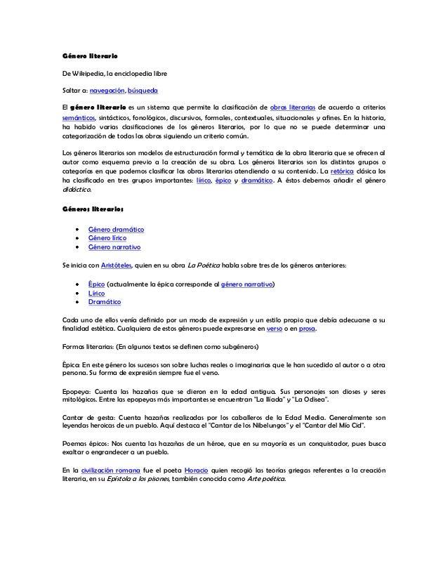 Género literarioDe Wikipedia, la enciclopedia libreSaltar a: navegación, búsquedaEl género literario es un sistema que per...
