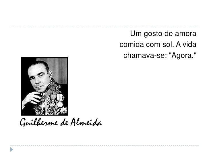 Tribuna Da Internet A Paixão Do Poeta Guilherme De Almeida