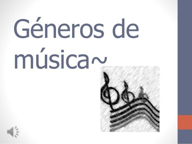 Géneros de música~