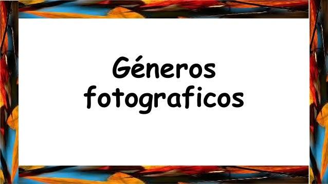 Géneros fotograficos