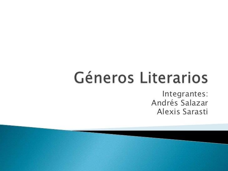 Integrantes:Andrés Salazar Alexis Sarasti