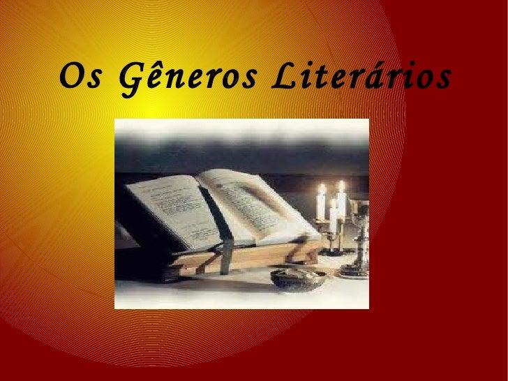 Os Gêneros Literários