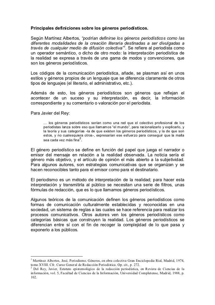 """Principales definiciones sobre los géneros periodísticos.  Según Martínez Albertos, """"podrían definirse los géneros periodí..."""
