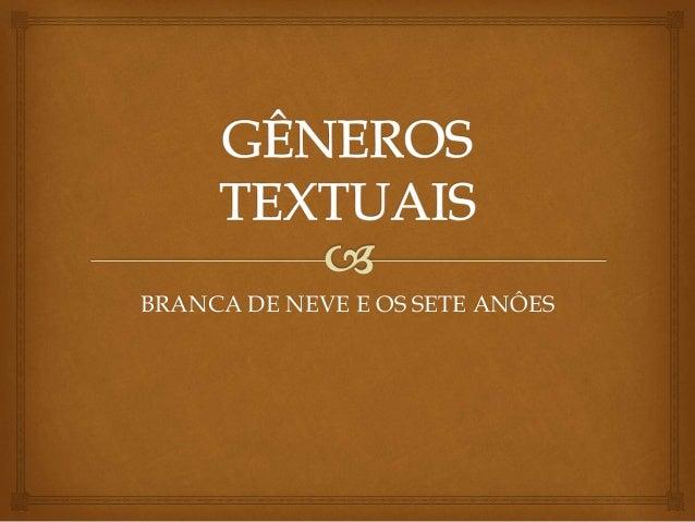 BRANCA DE NEVE E OS SETE ANÔES