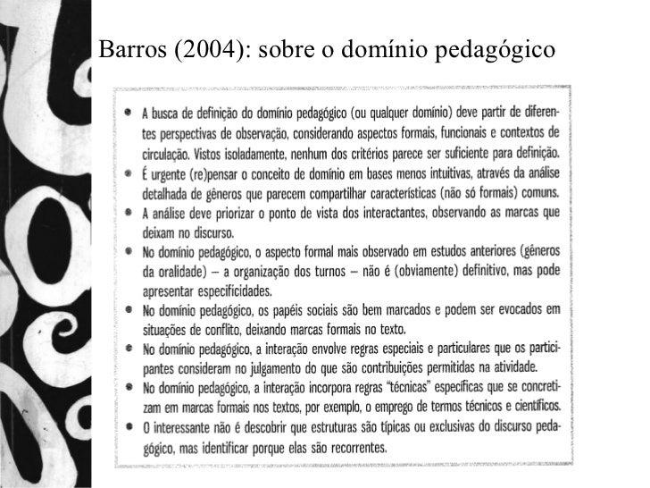 Barros (2004): sobre o domínio pedagógico