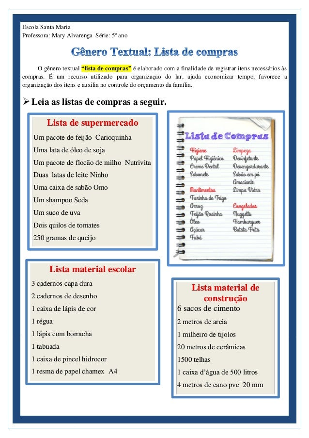 """Escola Santa Maria Professora: Mary Alvarenga Série: 5º ano O gênero textual """"lista de compras"""" é elaborado com a finalida..."""