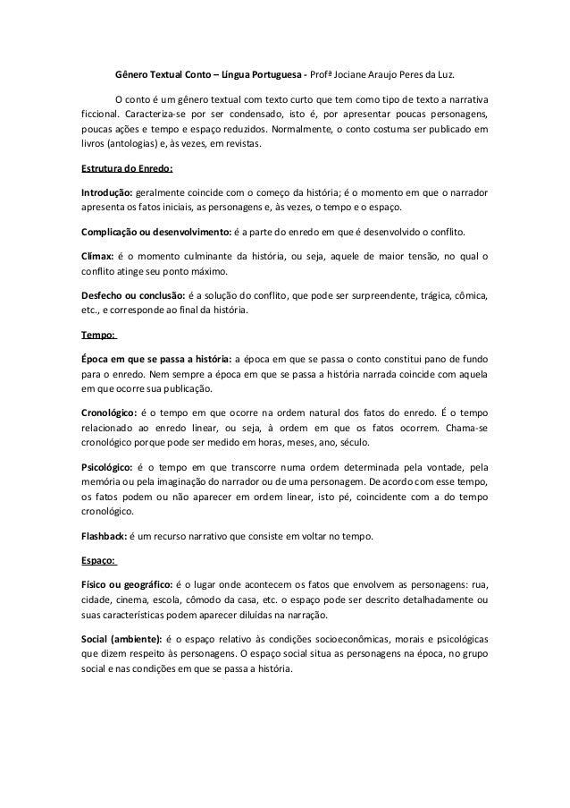 Gênero Textual Conto – Língua Portuguesa - Profª Jociane Araujo Peres da Luz.         O conto é um gênero textual com text...