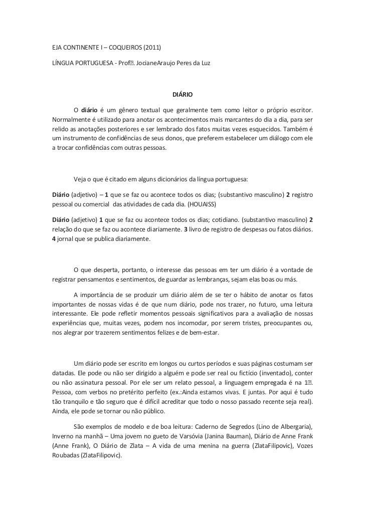 EJA CONTINENTE I – COQUEIROS (2011)<br />LÍNGUA PORTUGUESA - Profᵃ. Jociane Araujo Peres da Luz<br />DIÁRIO<br />O diário ...