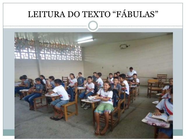 "LEITURA DO TEXTO ""FÁBULAS"""