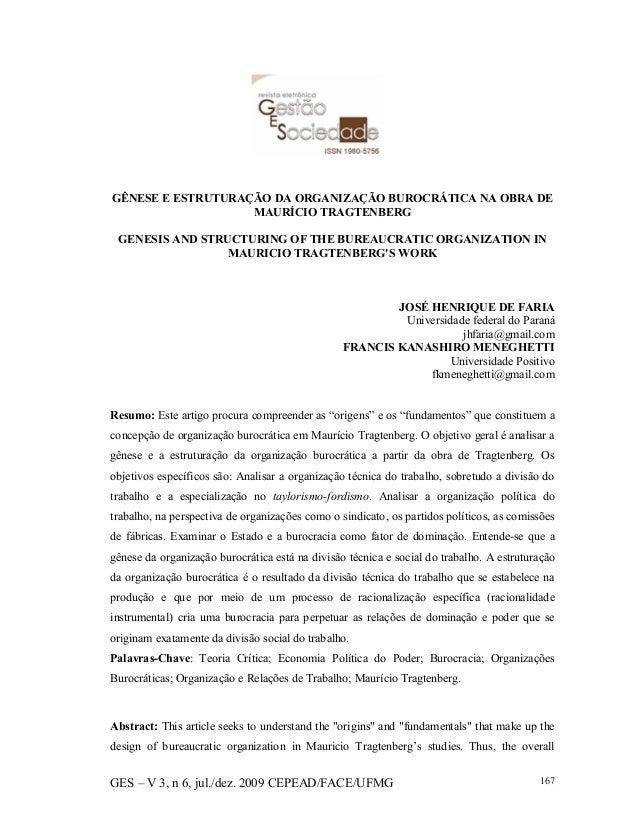 GES – V 3, n 6, jul./dez. 2009 CEPEAD/FACE/UFMG 167 GÊNESE E ESTRUTURAÇÃO DA ORGANIZAÇÃO BUROCRÁTICA NA OBRA DE MAURÍCIO T...