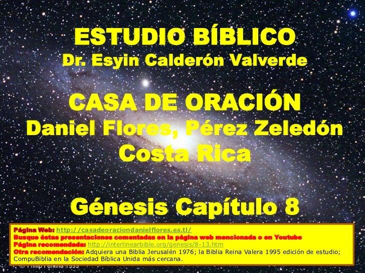 ESTUDIO BÍBLICO               Dr. Esyin Calderón Valverde                 CASA DE ORACIÓN   Daniel Flores, Pérez Zeledón  ...
