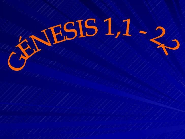 GÉNESIS 1,1 - 2,2
