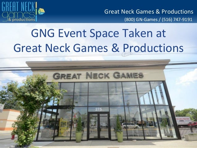 (800) GN-Games / (516) 747-9191 Great Neck Games & Productions GNG Event Space Taken at Great Neck Games & Productions