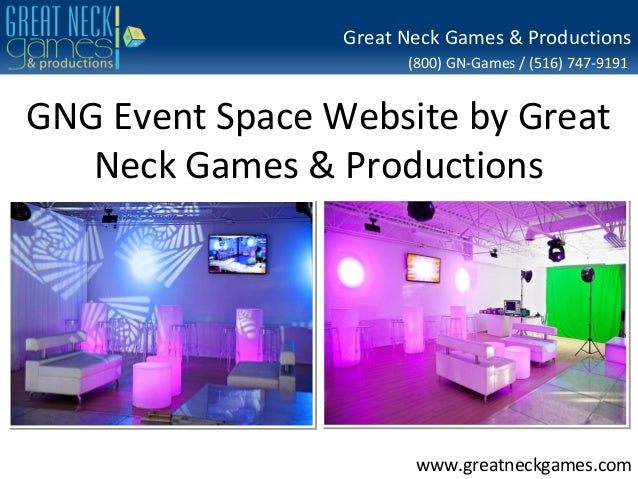 Great Neck Games & Productions (800) GN-Games / (516) 747-9191  GNG Event Space Website by Great Neck Games & Productions ...
