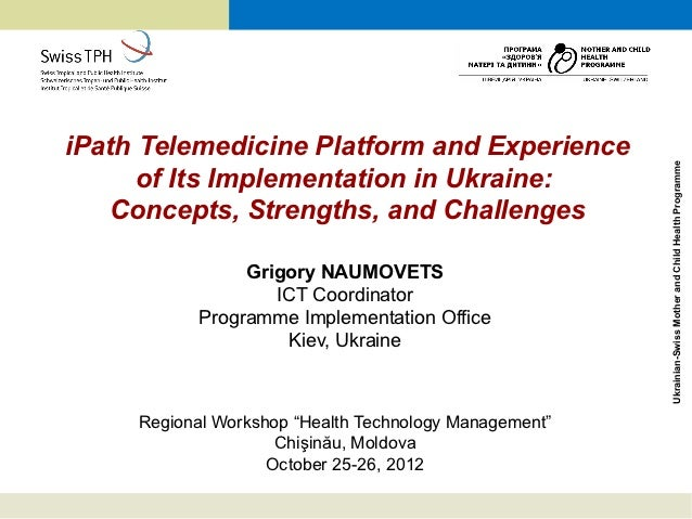 iPath Telemedicine Platform and Experience                                                        Ukrainian-Swiss Mother a...