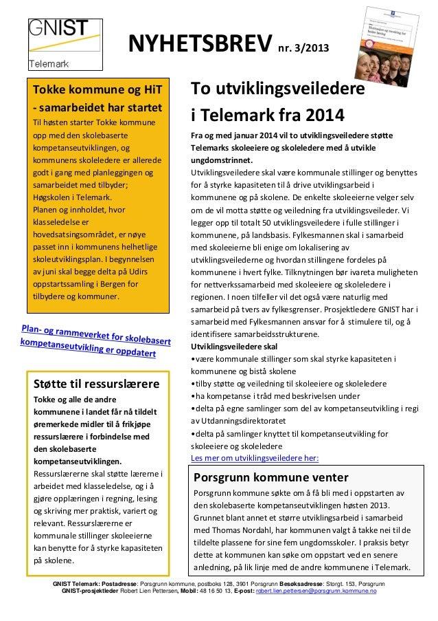 GNIST Telemark: Postadresse: Porsgrunn kommune, postboks 128, 3901 Porsgrunn Besøksadresse: Storgt. 153, PorsgrunnGNIST-pr...