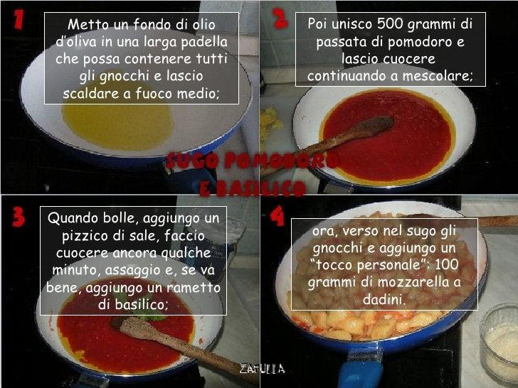Metto un fondo di olio       Poi unisco 500 grammi di d'oliva in una larga padella    passata di pomodoro e che possa cont...