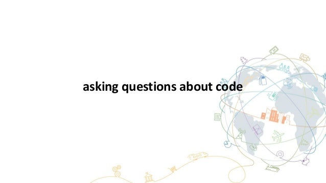 asking questions about code