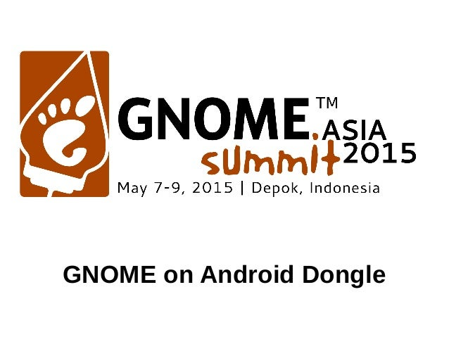 GNOME on Android Dongle