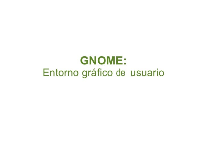 GNOME:Entorno gráfico de usuario