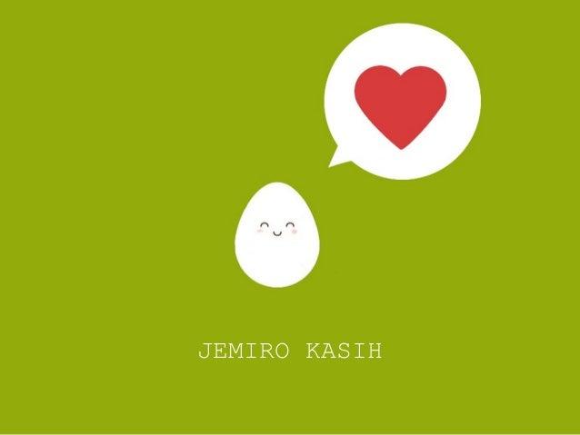 JEMIRO KASIH