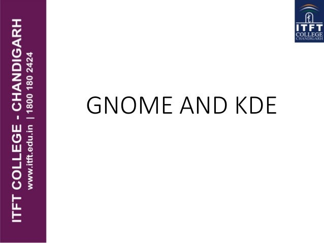 GNOME AND KDE
