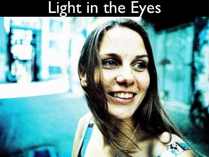 Light in the Eyes