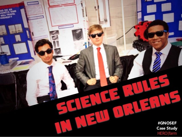 SCIENCE RULES IN NEW ORLEANS HERO|farm #GNOSEF Case Study
