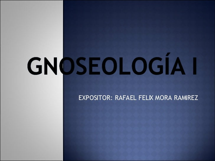 EXPOSITOR: RAFAEL FELIX MORA RAMIREZ