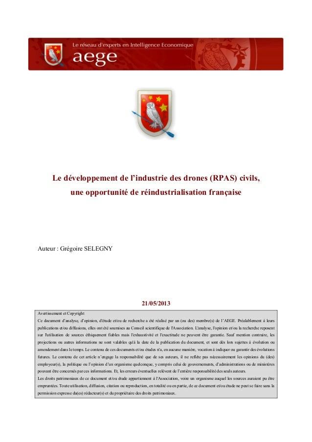 Le développement de l'industrie des drones (RPAS) civils, une opportunité de réindustrialisation française Auteur : Grégoi...