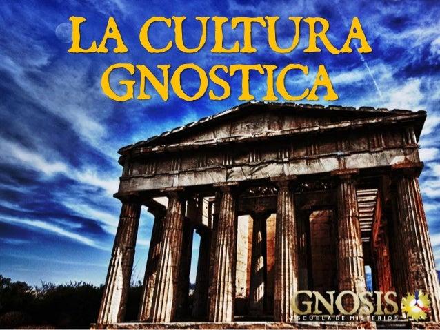Gnosis Escuela de Misterios - Conferencia Publica de la Cultura Gnostica Slide 2