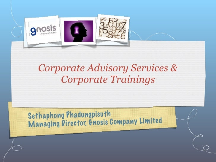 Corporate Advisory Services &         Corporate Trainings   S et h a ph ong P h adu ngp is u th Man a    gi ng D irec to r...