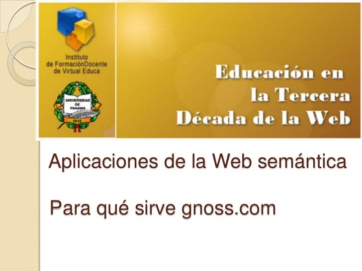 Aplicaciones de la Web semánticaPara qué sirve gnoss.com