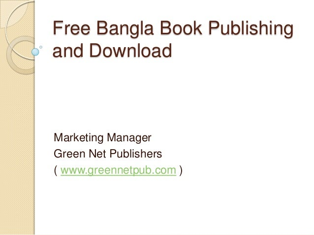 Free Bangla Book Publishing and Download  Marketing Manager Green Net Publishers ( www.greennetpub.com )